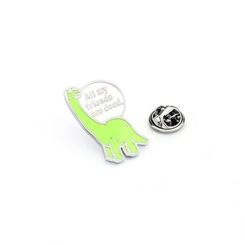 All My Friend Are Dead Brooches Dinosaur Enamel Pin for Boys Lapel Pin Hat/bag Pins Denim Jacket Shirt Women Brooch Badge Q486