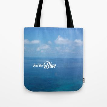 Feel the blue Tote Bag by Easyposters
