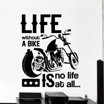 Wall Vinyl Decal Biker Quotes Life Without Bike Is No Life Home Decor Unique Gift z4182