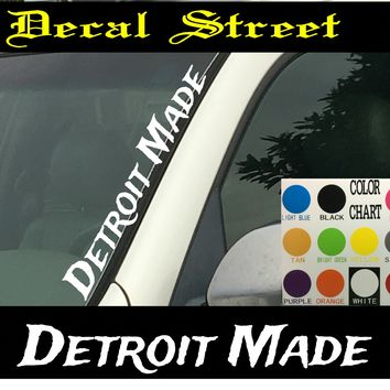 "Detroit Made Vertical  Windshield  Die Cut Vinyl Decal Sticker 4"" x 22"""