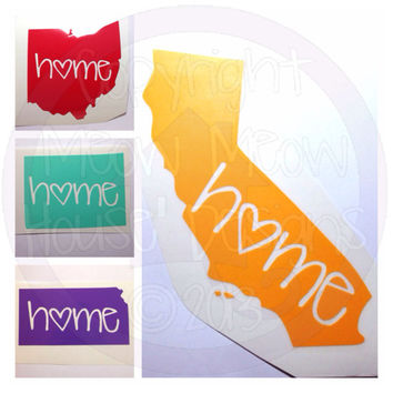 Home State Decal - Cute Custom Decal for Car or Tablet - State Pride - State Love - 4 in Sticker