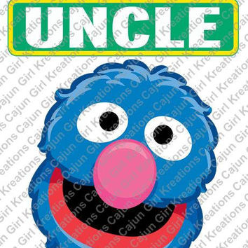 Sesame Street Grover Uncle Sign Birthday Printable Digital Iron On Transfer Clip Art DIY Tshirts Instant Download