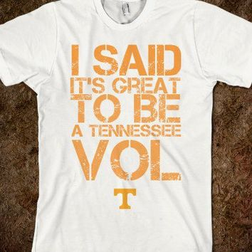 It's Great To Be A Tennessee Vol