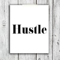 Hustle Digital Download - Art - Canvas - Poster - Print - Home decor - Typography - wall art - framed art - glitter - gold