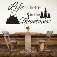 Life is better in the mountains quote wall decal, living room wall decal, word wall decal, tree wall decal, family wall decal, forest decal