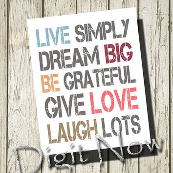 Live simply dream big be grateful give love laugh lots Quotes Print Poster Wall Art Home Decor S213035
