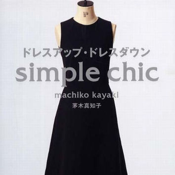 Japanese Sewing Pattern Book for Women clothing - Simple Chic, Dress Up Dress Down by Machiko Kayaki - Feminine Formal Skirt Patterns - B16