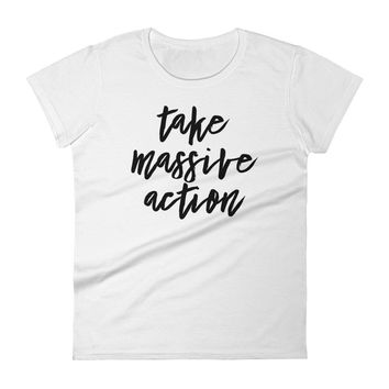 Massive Action Women's short sleeve t-shirt