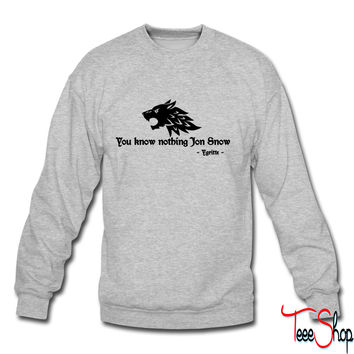 You know nothing Jon Snow (Game of Thrones) crewneck sweatshirt