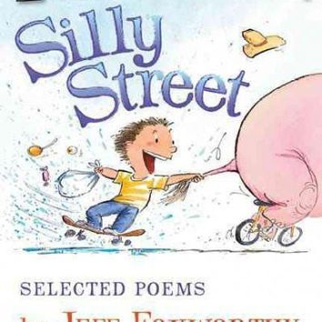 Silly Street: Selected Poems (I Can Read. Level 2)