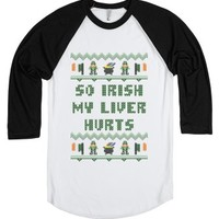 So Irish My Liver Hurts Funny Saint Patricks Day T Shirt-T-Shirt