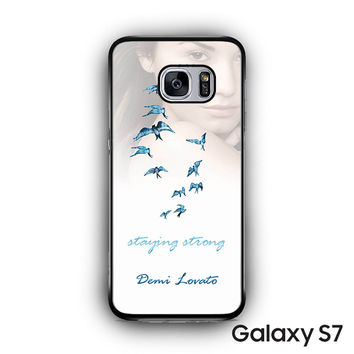 Demi Lovato Staying Strong for Samsung Galaxy S7 custom phonecases