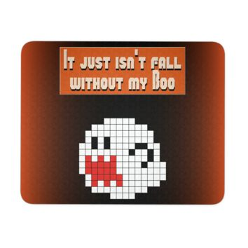It Just Isn't Fall Without My Boo Mouse Pad