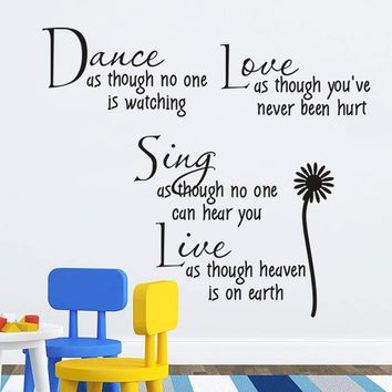 Dance Love Sing Live Wall Decal Quotes