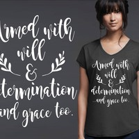 Armed With Will & Determination T-shirt | Christian T shirt