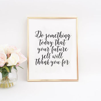 """Wall Decor Inspirational Print Home Decor Winter Gift New Year Typography Poster """"Do Something Today"""" Inspirational Quote Wall ARt Printable"""
