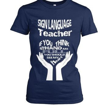 Sign language teacher shirt Women's Crew Tee