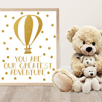 Nursery Printable - Gold Foil - You Are Our Greatest Adventure  Quote - Kids Room Decor - Nursery Decor  - Baby Shower Gift  - Balloons