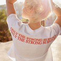 Only The Strong Survive Cropped Tee | Urban Outfitters