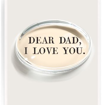 Dear Dad, I Love You Crystal Oval Paperweight