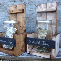 FREE SHIP Rustic Swear Money Fund Mason Jar Chalkboard Wood Holder Wall Hanging
