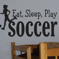 Vinyl Wall Lettering Eat Sleep Play Soccer Sports Quote Decal