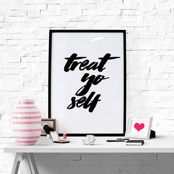 Printable Art Printable Gift ''Treat Yo Self'' Print Office Wall Decor Parks And Rec Quote Home Decor Dorm Decor Fashion Gift