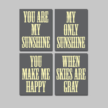 Yellow Gray You Are My Sunshine Wall Art CANVAS or Prints Quote Crib NURSERY Song Set of 4 Baby