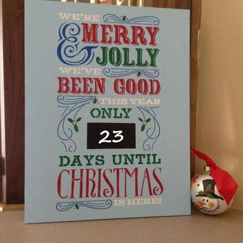 Christmas Chalkboard Calendar, Countdown Days Until Christmas Is Here Wood Sign For Christmas, Holiday Decor Sign, Wooden Advent Calendar