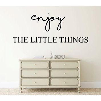 Enjoy The Little Things Living Room Wall Decal