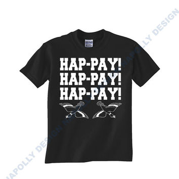 hap pay hap pay hap pay, duck dynasty Custom Tshirt for men's , T shirt Cotton, Funny T shirt, Awesome T shirt, best design and clothing