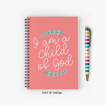 I Am A Child Of God - Spiral Notebook With Lined Paper, A5 Writing Journal, Diary, Lined Journal, Faith, Prayer Journal