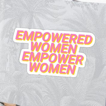 'empowered women empower women' Sticker by katrinawaffles