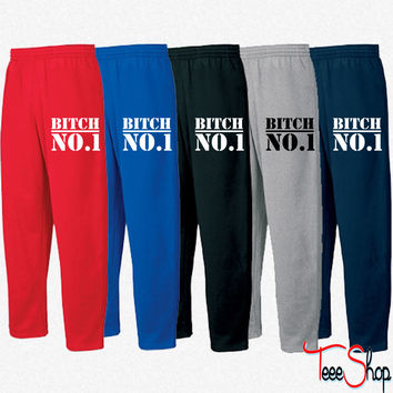 bitch no1 Sweatpants