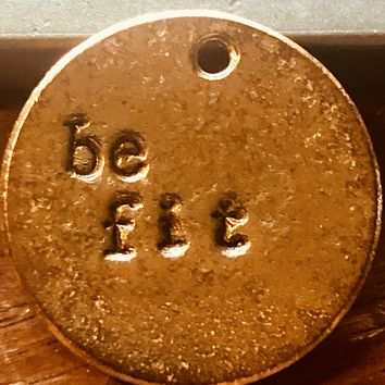 A Teeny Tiny Reminder: be fit
