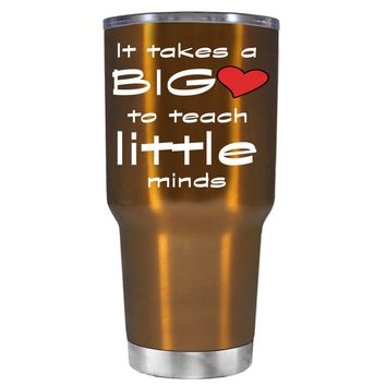 TREK It Takes a Big Heart to Teach on Copper 30 oz Tumbler Cup