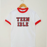 Teen Idle Shirt Tumblr Shirt With Saying Teenage Gifts Fashion Tshirt Unisex Shirt Women Tee Shirt Men Tee Shirt Ringer Shirt Short Sleeve