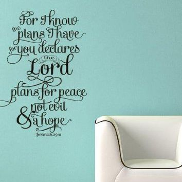 Plans I Have for you Vinyl Wall Decal