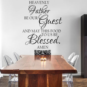 Heavenly Father Be Our Guest Vinyl Wall Decal Dining Room Decal