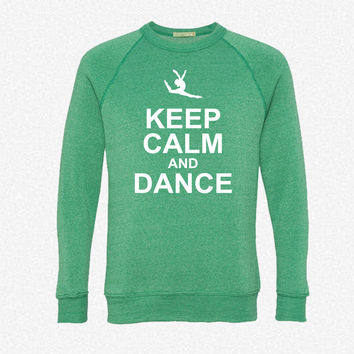 keep calm and dance fleece crewneck sweatshirt