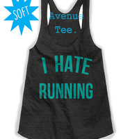 I Hate Running Black and Teal Triblend Racerback Tank Top; Workout Tank; Exercise Tank; Cute Workout Tank Top