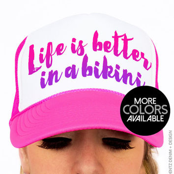 Life is better in a Bikini - Snapback Hat -  Trucker Hat - Black Pink and Blue Neon Hats