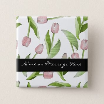 Pink Tulip Floral Patten Modern Chic Personalized Button