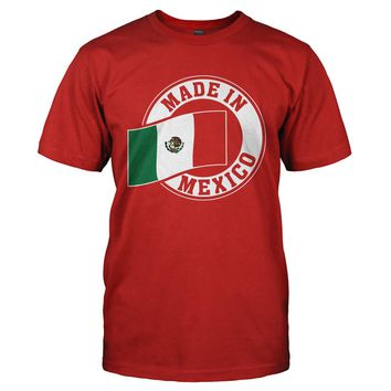 Made In Mexico - T Shirt