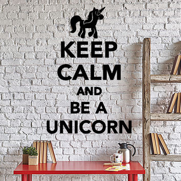 Wall Vinyl Decal Funny Words Keep Calm And Be A Unicorn Home Decor Unique Gift z4333