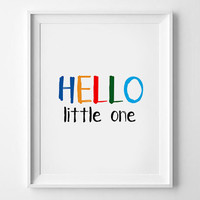 "Baby print,""Hello Little One"" Art Print, Neutral Nursery Decor With Handwritten TypographyBaby Girl Nursery Decor,Shabby Chic"