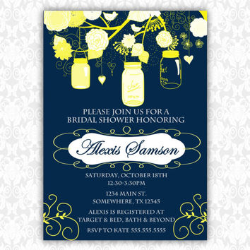 Mason Jar Printable Custom Bridal Shower Invitation Yellow and Navy. Fancy Custom wedding shower inivte.  Fancy Bridal Shower PDF invite.