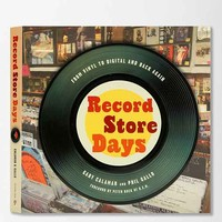 Record Store Days: From Vinyl To Digital And Back Again By Gary Calamar & Phil Gallo - Assorted One