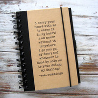 Anniversary Gift ee cummings Quote Journal I Carry Your Heart Notebook Zany 23