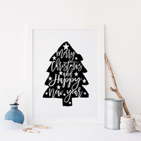 Merry Christmas And Happy New Year,Christmas Gift,Christmas Tree,Typography Art Print,Digital Art print,Christmas Printable,House Decor